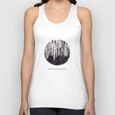 You can't see the forest for the trees Unisex Tank Top