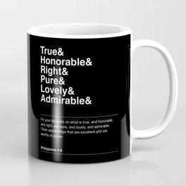 PHILIPPIANS 4:8 Coffee Mug