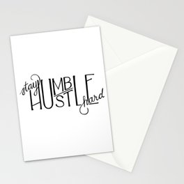Stay Humble, Hustle Hard Stationery Cards