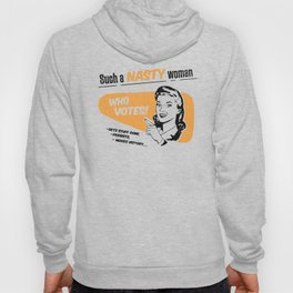 Nasty Women Vote Hoody