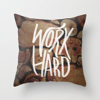 work hard Throw Pillows featuring Work Hard by Leah Flores