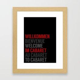 Wilkommen Im Cabaret Framed Art Print