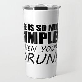 drunk funny saying and quotes Travel Mug