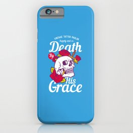 Death by his Grace iPhone Case