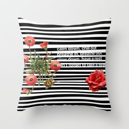 rush to relax Throw Pillow