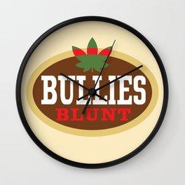 Bullies Blunt Wall Clock