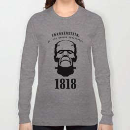 A Century of Horror Classics :: Frankenstein; Or, The Modern Prometheus Long Sleeve T-shirt