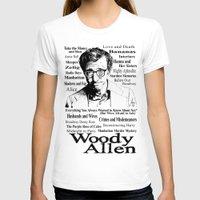 woody allen T-shirts featuring Woody Allen by Mark Matlock