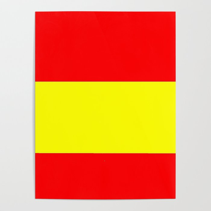 Flag of spain 4-spain,espana, spanish,plus ultra,espanol,Castellano,Madrid,Barcelona Poster