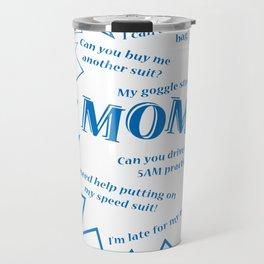 Swim Mom Smartphone WHITE/BLUE Travel Mug