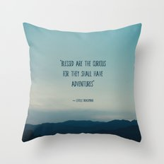 blessed are the curious ... Throw Pillow