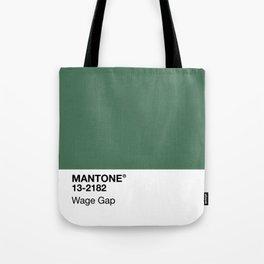 MANTONE® Wage Gap Tote Bag