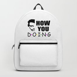 How you doing funny quote Backpack