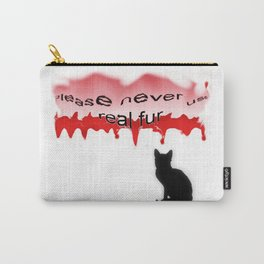 Never real fur Carry-All Pouch
