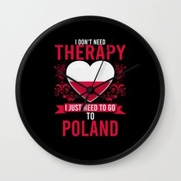 No Therapy just Poland Wall Clock