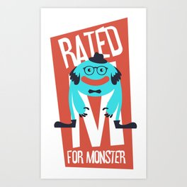 Rated M for Monster Art Print