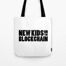 New Kids On The Blockchain Tote Bag