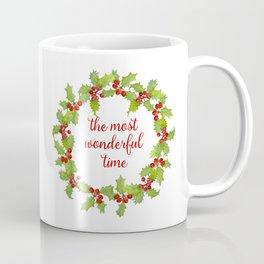 Christmas Holly Wreath The Most Wonderful Time Coffee Mug