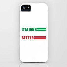 Italians Do It Better Italy Italia Soccer Football iPhone Case