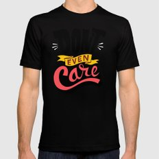 Don't Even Care SMALL Black Mens Fitted Tee