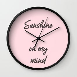 sunshine on my mind Wall Clock