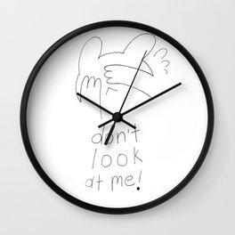 don't look at me! Wall Clock