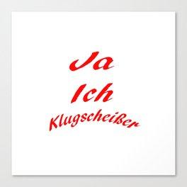 Klugscheißer Canvas Print