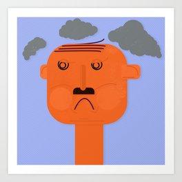 Unsatisfied Customer Three Art Print