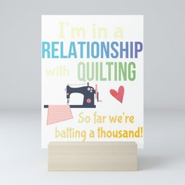 Funny Quilting Sewing Crafters Committed Relationship Pun Mini Art Print