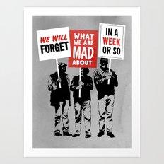 Semi-Protesting Art Print