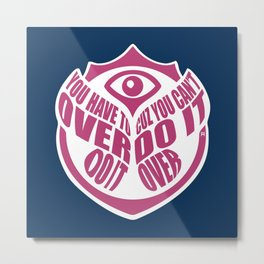 TomorrowWorld 2013 - Over Do It Metal Print