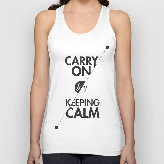 Carry On by Keeping Calm Unisex Tank Top