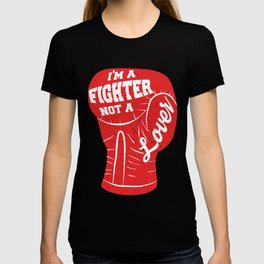 I'm A Fighter Not A Lover - Red T-shirt