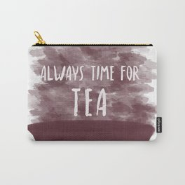 Always Time For Tea Carry-All Pouch