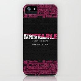Unstable iPhone Case