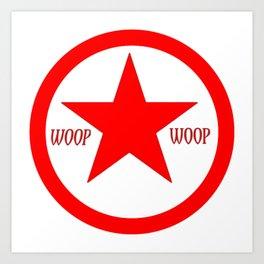 WOOP WOOP BLOOD DESIGN Art Print