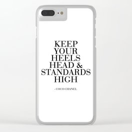 Keep Your Heels,Head And Standards High Printable Art Fashion Wall Art Fashion Decor Fashion Print Clear iPhone Case