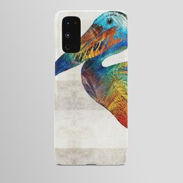 Colorful Pelican Art By Sharon Cummings Android Case