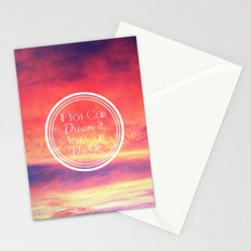 If You Can Dream It, You Can Do It Stationery Cards