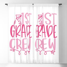 1St Grade Crew - Funny School humor - Cute typography - Lovely kid quotes illustration Blackout Curtain