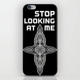 Lans' Cross - Stop Looking At Me iPhone Skin