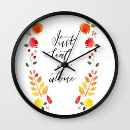 Just Leaf Me Alone Wall Clock