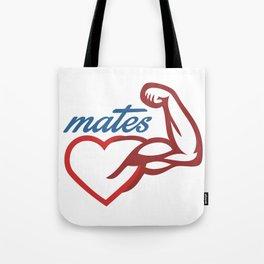 - Mates Tote Bag