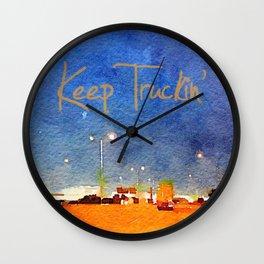 Keep Truckin' Wall Clock