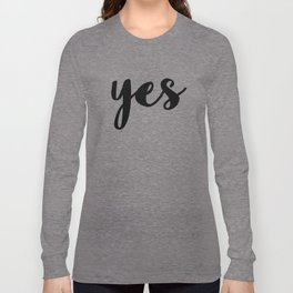 YES Long Sleeve T-shirt