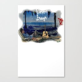 Elevens Enough fade Canvas Print