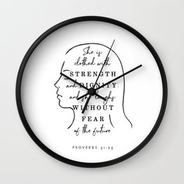Proverbs 31:25 bible verse, quote, saying, christian, quotes, gift ideas for her, god is love Wall Clock