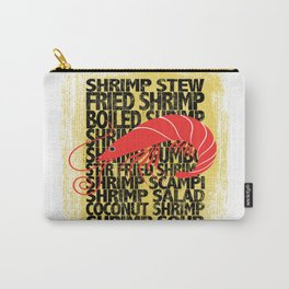 Shrimp According to ... Carry-All Pouch