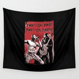 Party on, Bane Wall Tapestry