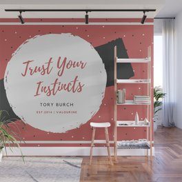 Tory Burch 4 Quotes Advice Trust Your Instincts Wall Mural